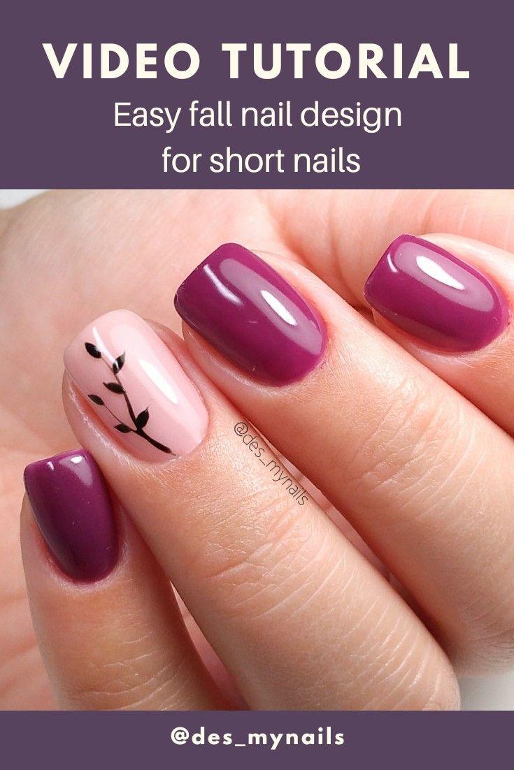 Gel Nails Video Tutorial Short Nail Designs Easy Fall Nail Designs Nail Designs