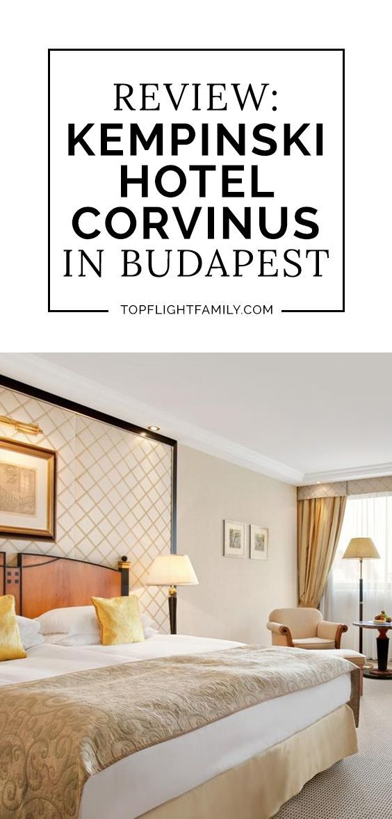 Budapest is a beautiful city with imposing buildings and a long history. If you're traveling with kids, stay at the Kempinski Hotel Corvinus Budapest.