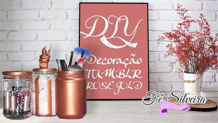 DIY: Decoração TUMBLR ROSE GOLD |  Reciclando Ideias | Fê Silveira