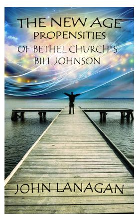 "The New Age Propensities of Bethel Church's Bill Johnson (and his wife who uses ""tuning forks"" for healing)"