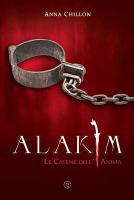 Romance and Fantasy for Cosmopolitan Girls: Segnalazione: Alakim. Le catene dell'anima di Anna...