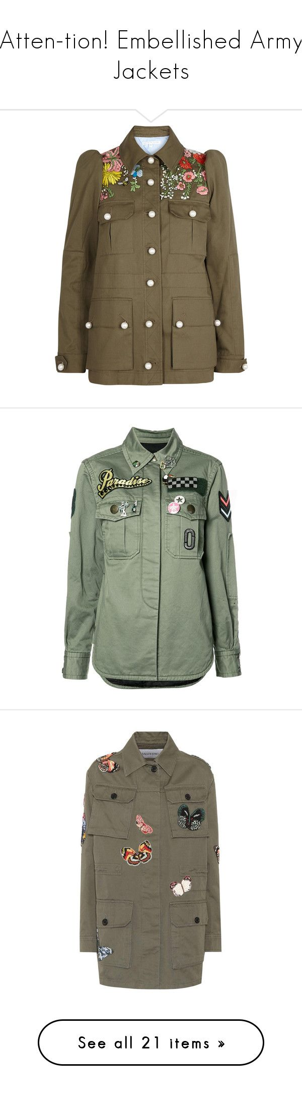 Atten Tion Embellished Army Jackets By Polyvore Editorial Liked On Polyvore Featuring Embellishedarmyjackets Outer Jackets Embroidery Jackets Army Jacket [ 2172 x 600 Pixel ]