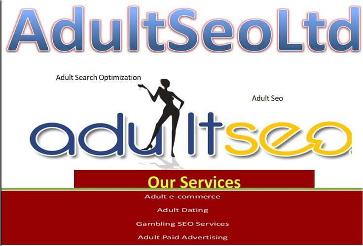 Adult SEO - Adult Search Engine Optimization Adult Seo (Adult Search Optimization) is to many people a fabulous beast with seo techniques only discussed in dark covert circles.