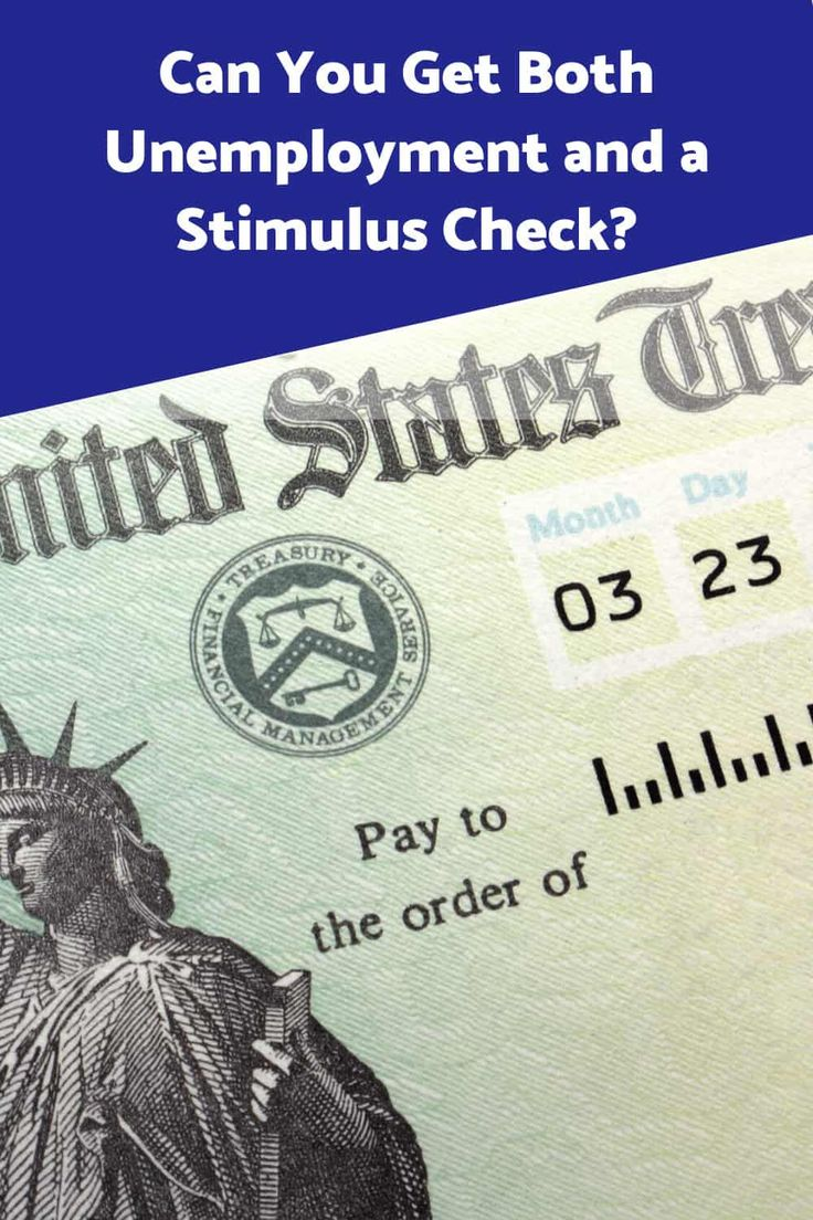 Can You Get Both Unemployment and a Stimulus Check? in