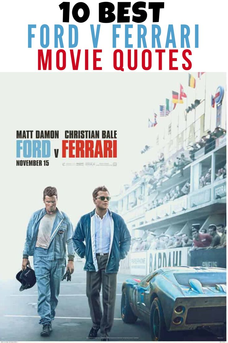 The 10 Best Ford V Ferrari Quotes Funny Movies Streaming Movies