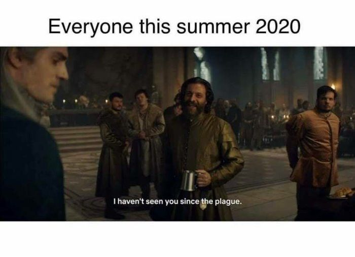 Summer 2020 In 2020 Funny Relatable Memes Stupid Funny Memes Funny