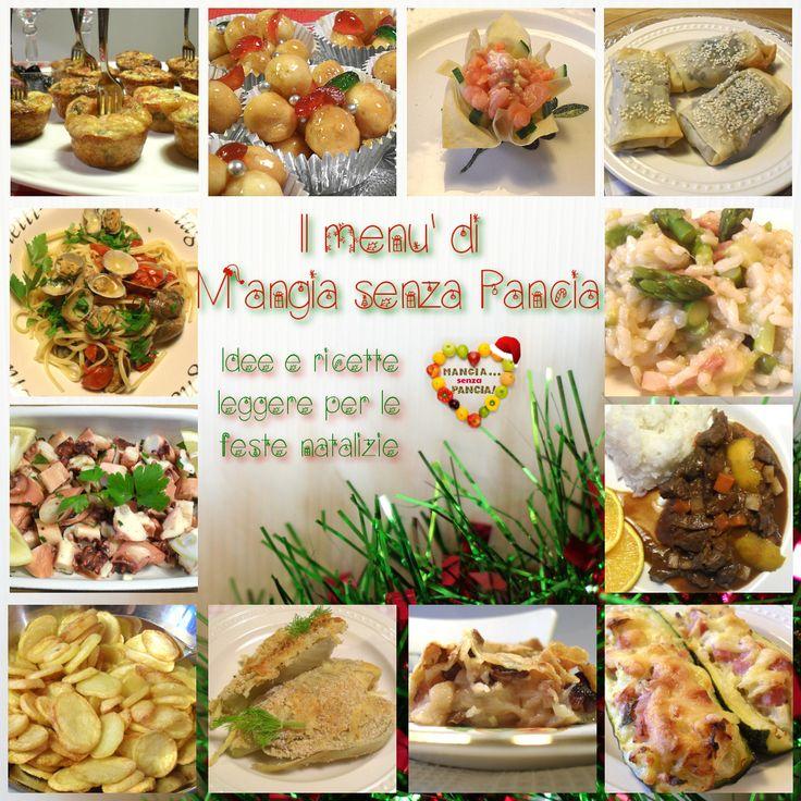 il menu leggero Natale e feste di Mangia senza Pancia per il 2013: idee, ricette e qualche consiglio di sopravvivenza per la dieta.