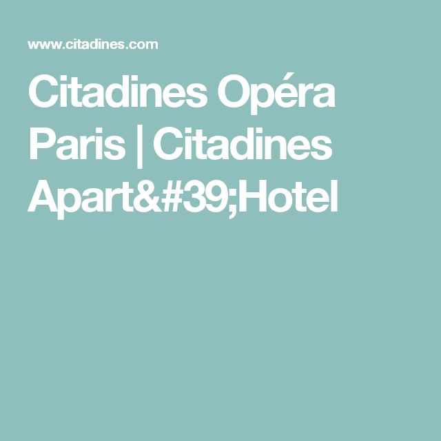 Citadines Opéra Paris | Citadines Apart'Hotel
