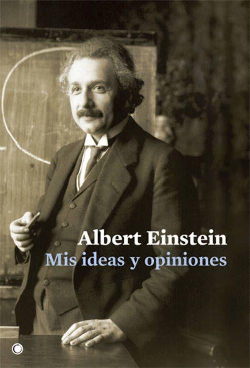 einstein mis ideas y opiniones