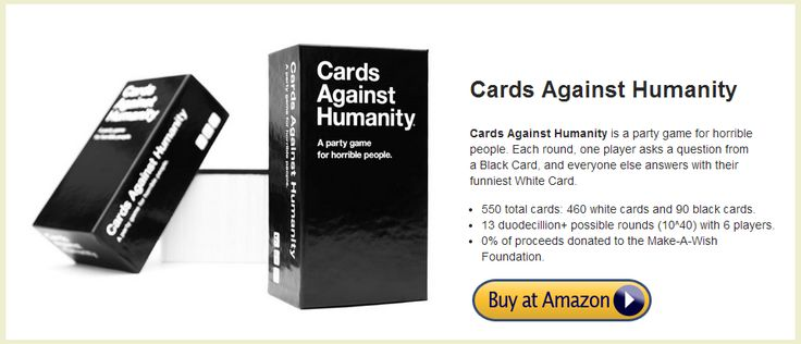 Buy at AMAZON or Ebay, AMAZON right price http://bestcardsagainsthumanity.com/where-to-buy-cards-against-humanity/