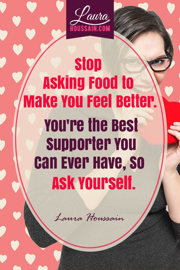 Emotinal eating quote: Stop asking food to make you feel better