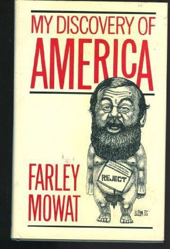 My Discovery of America by Farley Mowat