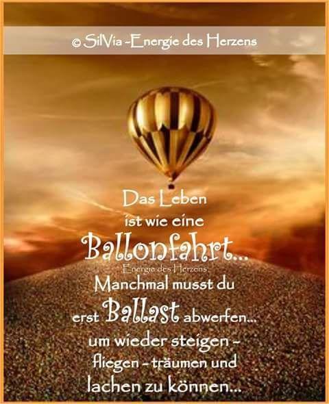 Das Leben ist wie eine Ballonfahrt............