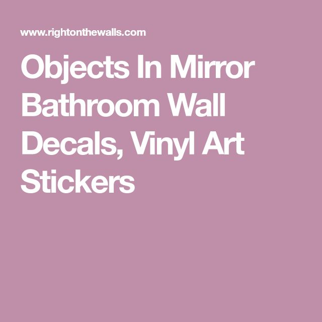 Objects In Mirror Bathroom Wall Decals, Vinyl Art Stickers