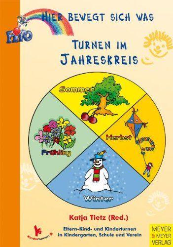 Turnen im Jahreskreis: Hier bewegt sich was: Amazon.de: Katja Tietz (Red.): Bücher