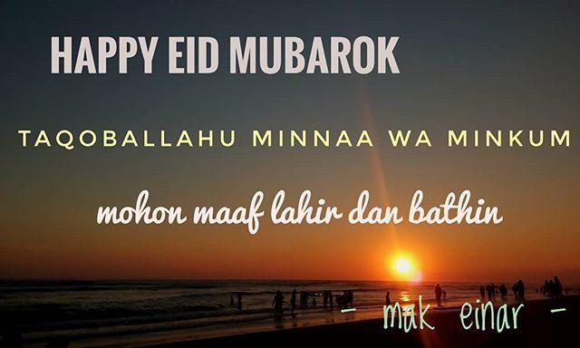 Selamat Hari Raya Idul Fitri Taqobalallahu Minnaa Wa Minkum