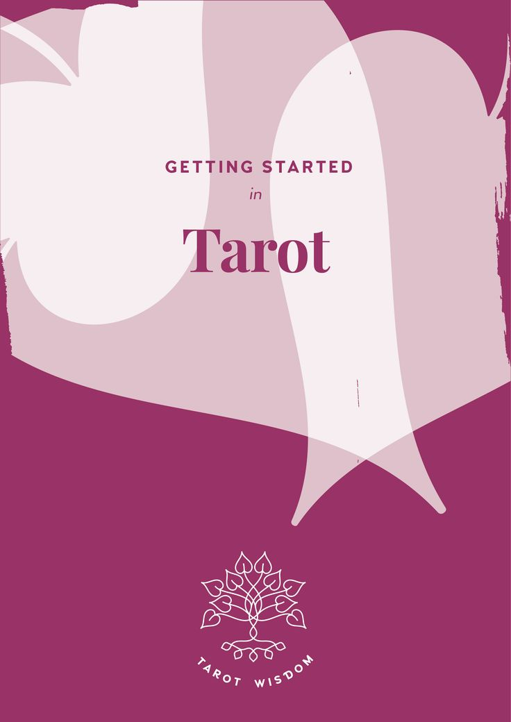 Learn how to get started in Tarot with this free E-Book at www.tarotwisdom.com.au