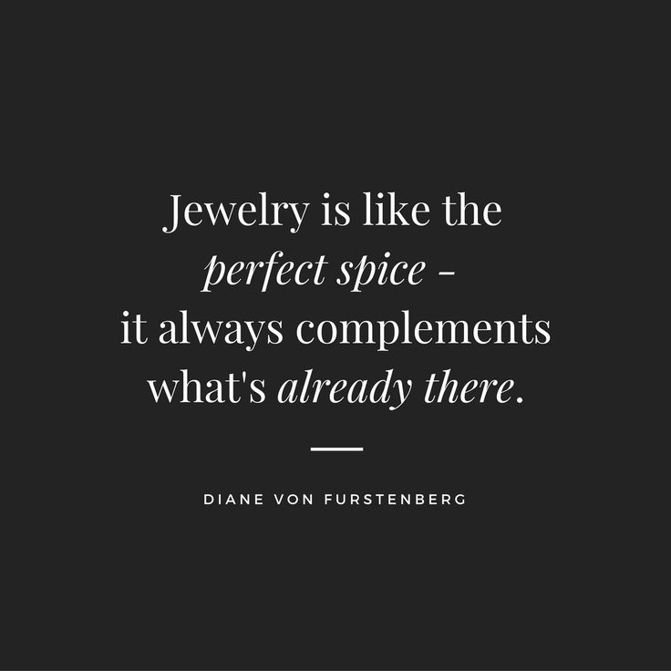 """""""Jewelry is like the perfect spice - it always complements what's already there."""" ~Diane von Ferstenberg #dvf #fashion #style #jewelry #jewellery #quotes #qotd #quoteoftheday #finejewelry #customjewelry #personalizedjewelry #madeinamerica #madeinusa #madeinnyc #nycjewelry #customjeweler #custommade #nyc #newyorkcity"""