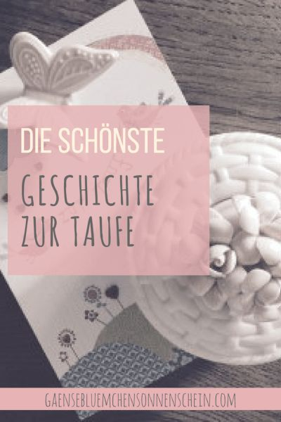 top 25+ best schöne sprüche zur taufe ideas on pinterest