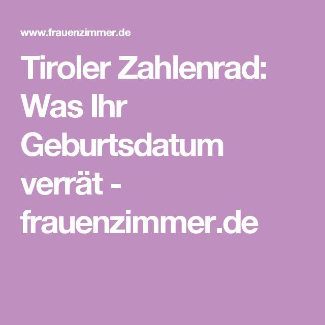 Tiroler Zahlenrad: Was Ihr Geburtsdatum verrät - frauenzimmer.de