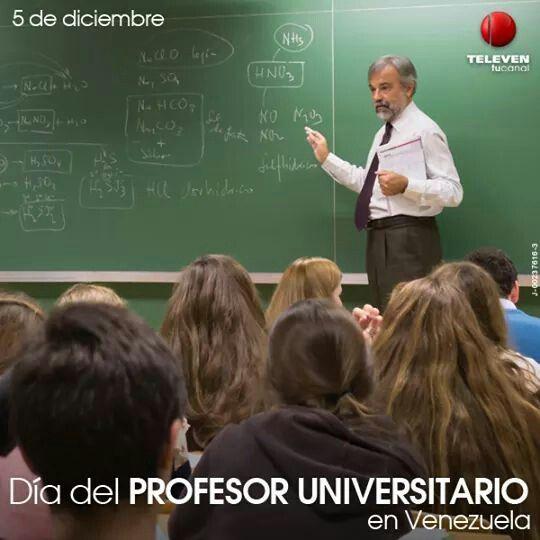 5 de Diciembre: Dia del Profesor Universitario en Venezuela