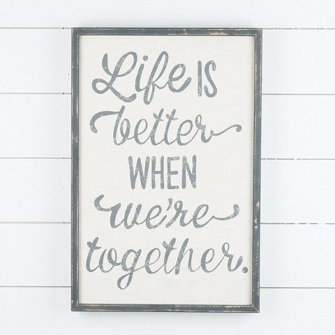 Life is Better When We're Together Wood Board