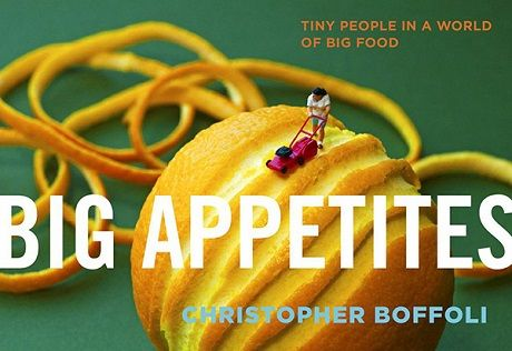 Big Appetites: Tiny People in a World of Big Food: Christopher Boffoli, Boffoli Create, Minis Tiny, Big Appetit, Books Big, Life Books, Food 10, Big Food, Tiny People