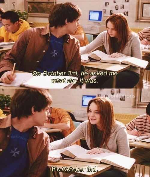 And once upon a time Aaron Samuels asked that same question to Cady Heron. | Aaron Samuels Finally Knows What Day It Is