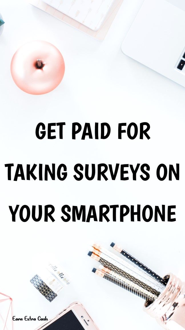 Get Paid For Taking Surveys On Your Smartphone ……