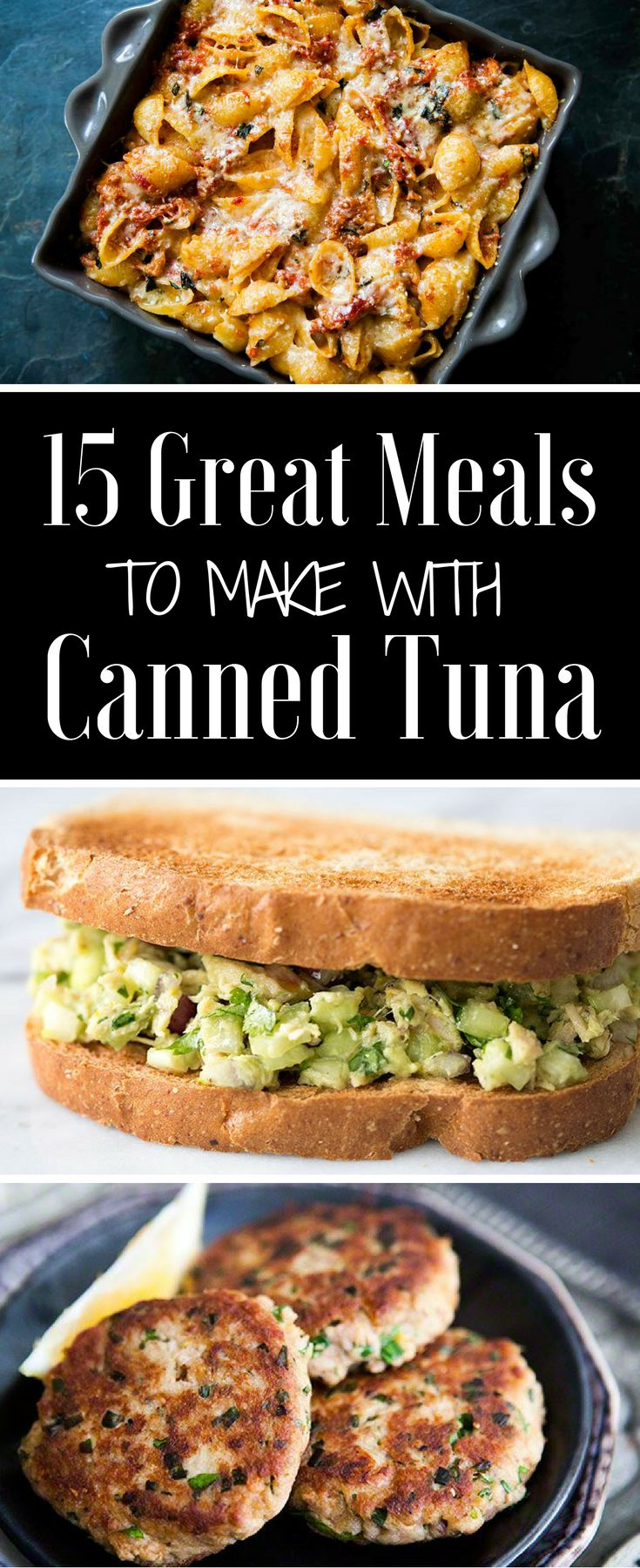15 awesome recipes for canned tuna! Tuna patties, tuna salad, tuna pasta, and more!