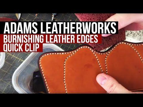 Burnishing Leather Edges - YouTube