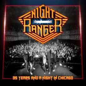 Night Ranger - 35 Years And A Night In Chicago (Live) (2016)