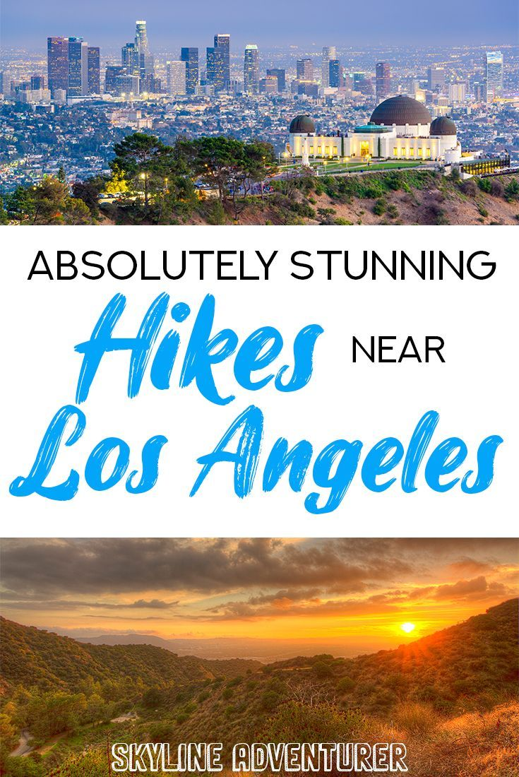 20 Breathtaking Hikes In Los Angeles For All Levels In 2020 Hikes In Los Angeles Outdoors Adventure California Hikes