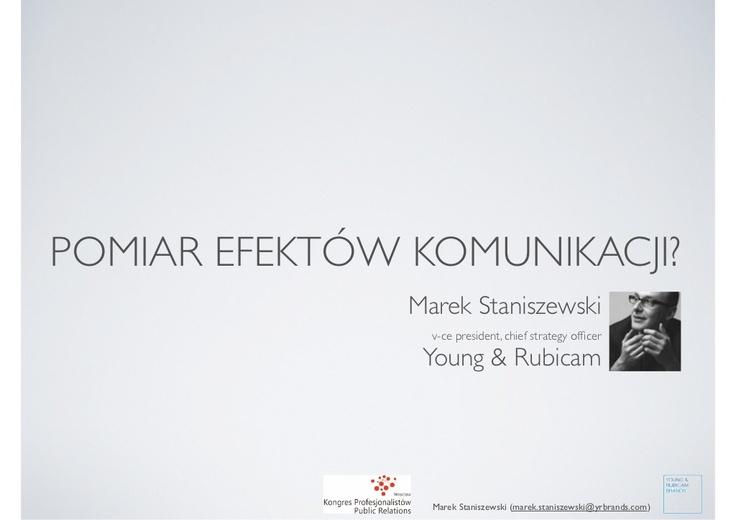 pomiar-efektw-komunikacji by Marek Staniszewski via Slideshare