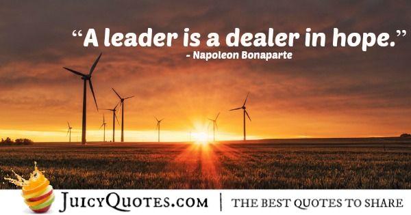 Quote About Leadership - Napoleon Bonaparte