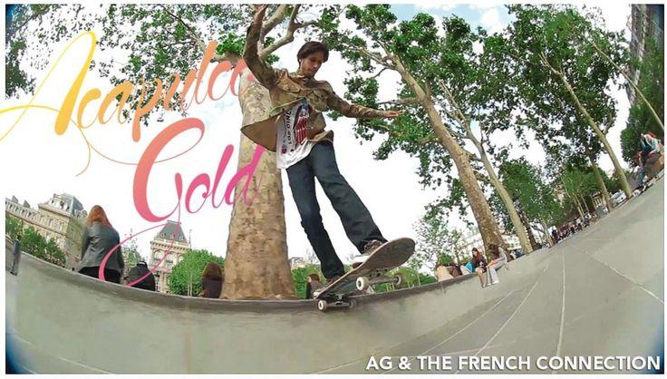 Acapulco Gold Skate Team in Paris
