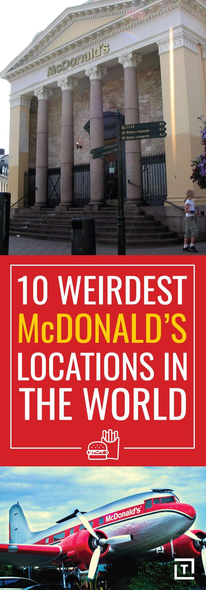 The Weirdest McDonald's Locations in the World