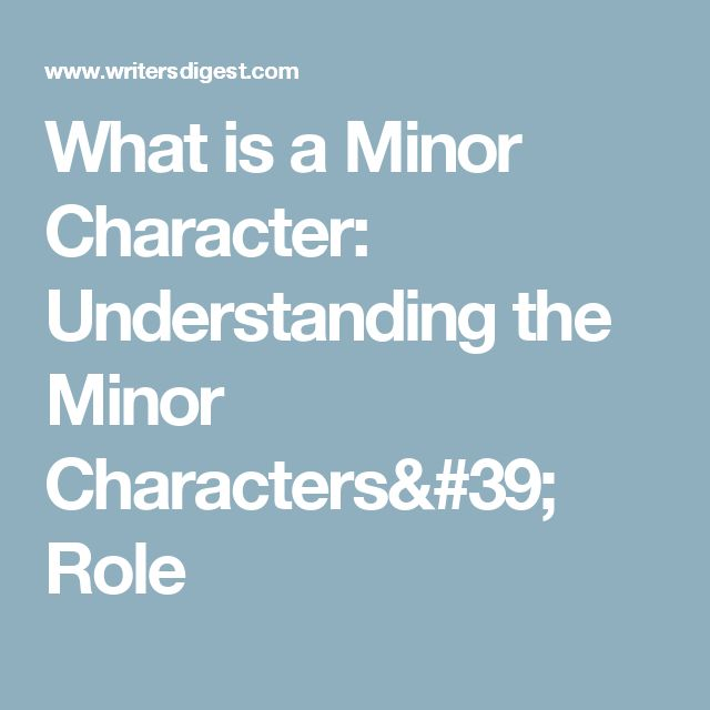 What is a Minor Character: Understanding the Minor Characters' Role
