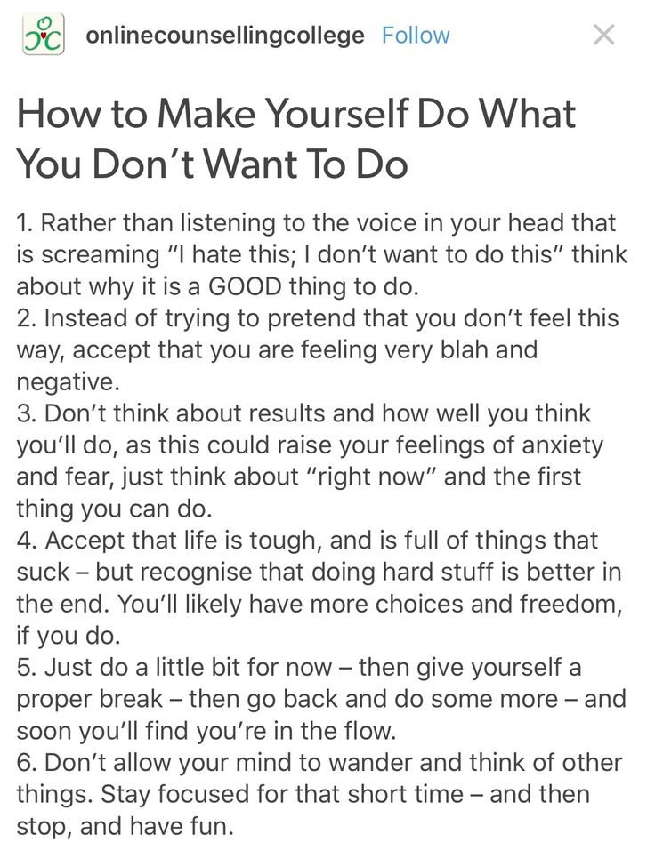 How to make yourself do what you don't want to do