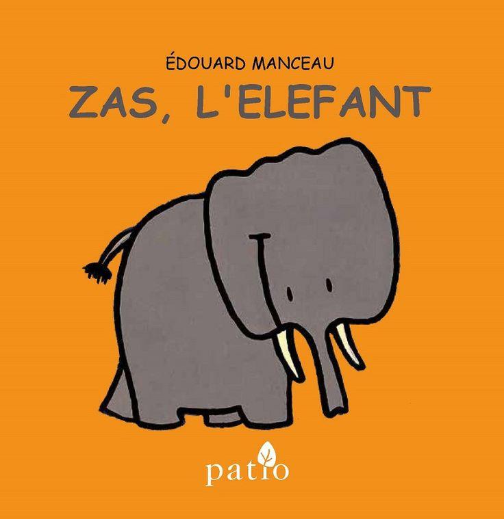Zas, l'elefant. Édouard Manceau (Patio)