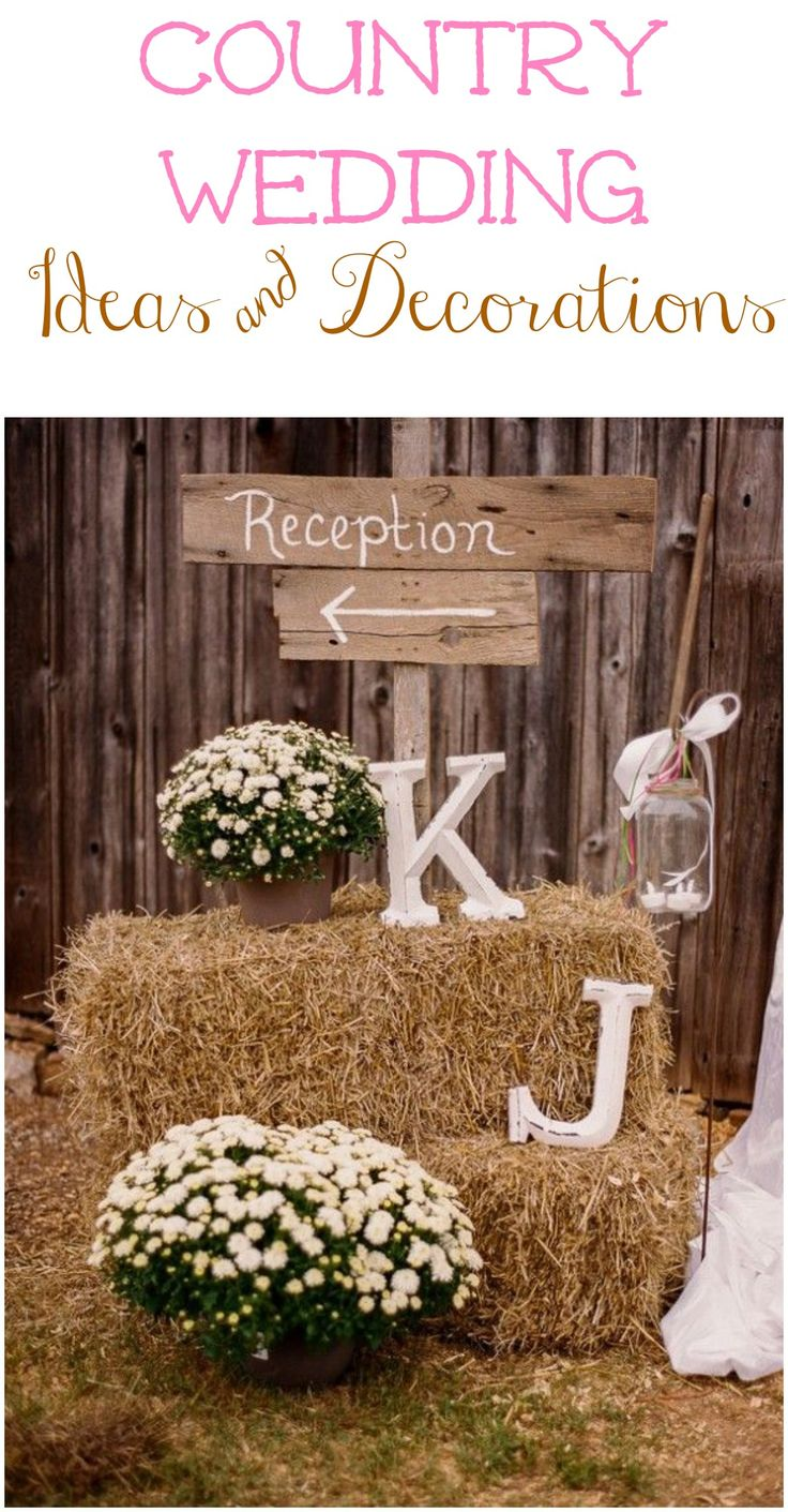 Decorate your country wedding with all of these great ideas.