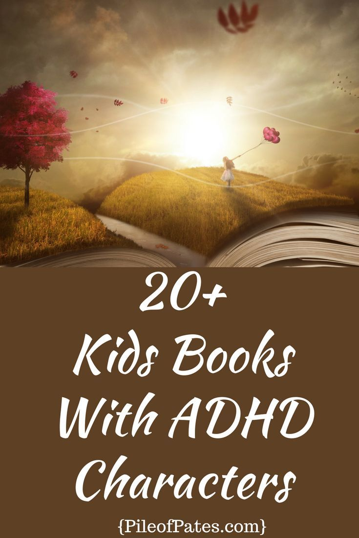 Kids Books With ADHD Characters | Over 20 Fiction Books {PileofPates.com}