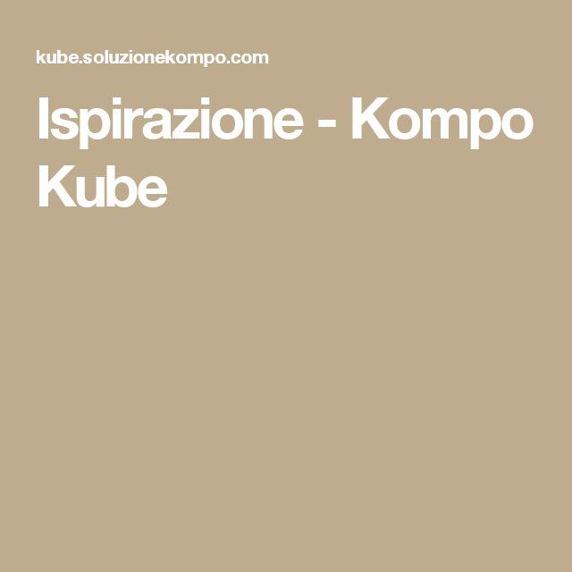 Ispirazione - Kompo Kube
