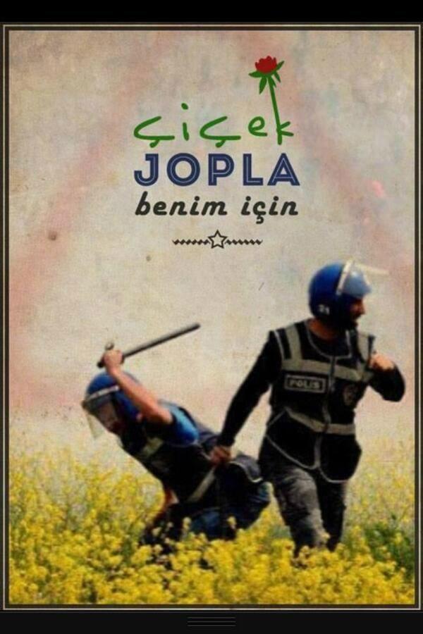 #direngeziparki #occupygezi #WeAreGezi çiçek jopla benim için!!!!