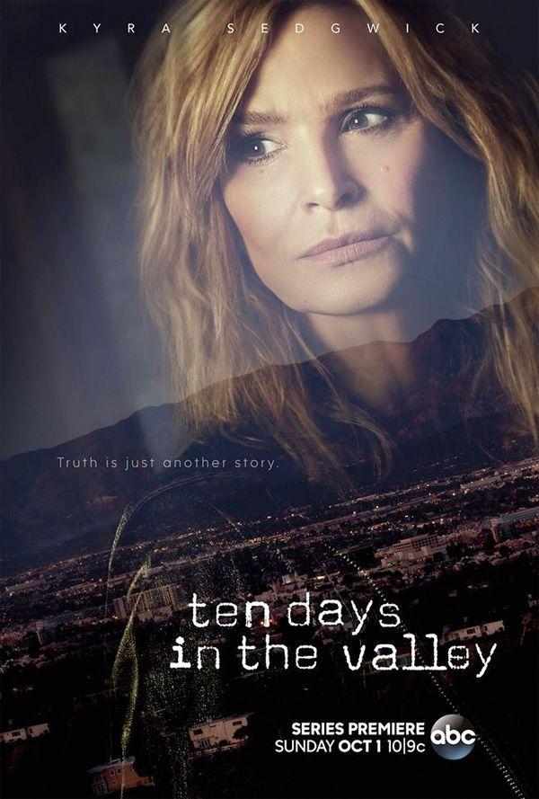 Ten Days in the Valley, tutto sulla Serie TV con Kyra Sedgwick, la trama, le news, le anticipazioni e le curiosità, gli episodi, i trailer e le foto.