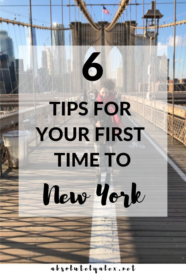 New York travel tips for the first time traveler.