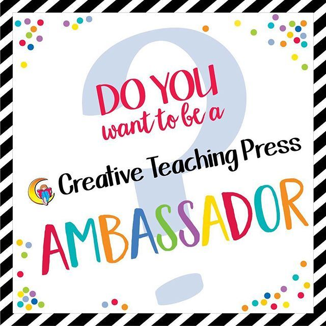 Apply to be a Creative Teaching Press Ambassador!