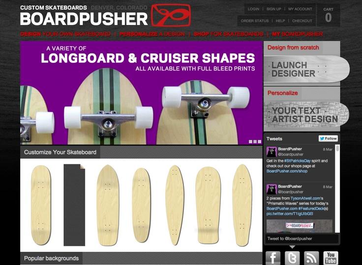 Completely customised boards http://www.boardpusher.com