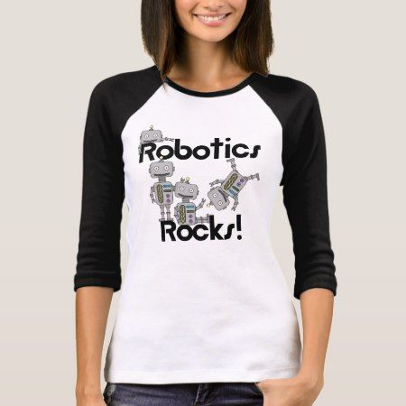 Robotics Rocks T-Shirt - tap to personalize and get yours