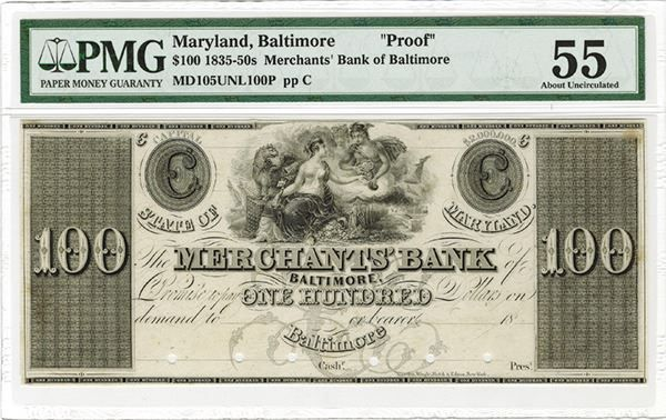 Merchants Bank, Baltimore, ca.1830's Obsolete Proof. - Baltimore, Maryland, 18xx (ca.1830's), $100, Plate C, MD-105-Unlisted, Proof banknote printed in black on india paper, Topless Allegorical woman seated with large cornucopia with gryphon, men handing her small cornucopia of coins, POC's, PMG graded About Uncirculated 55 with note of previously mounted,  Rawdon, Wright & Hatch New York imprint. (ex.Silver City Collection, AIA Sale VIII, 2011). #Banknotes #MADonC